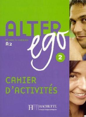 Alter Ego 2 ćwiczenia HACHETTE - praca zbiorowa - Książki Książki do nauki języka obcego