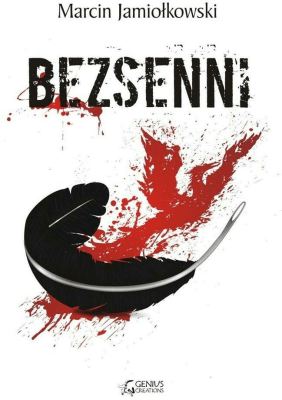 Bezsenni - JamiołkowskiMarcin - Książki Fantasy, science fiction, horror