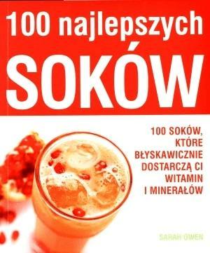100 najlepszych soków - OwenSarah - Książki Poradniki i albumy
