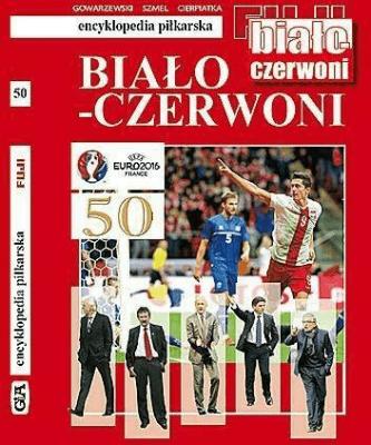 Encyklopedia piłkarska. Biało-Czerwoni T.50 - praca zbiorowa - Książki Sport, forma fizyczna