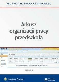 Arkusz organizacji pracy przedszkola - MarciniakLidia, Piotrowska-AlbinElżbieta - Książki Podręczniki do szkół podst. i średnich