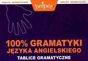 100% Gramatyki języka angielskiego. Tablice gramatyczne - MachnaczAndrzej - Książki Książki do nauki języka obcego