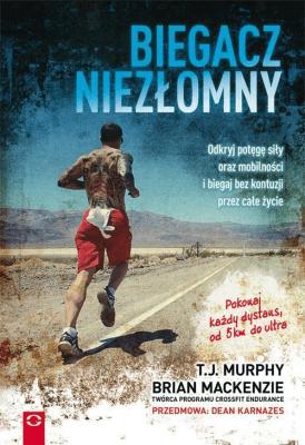 Biegacz niezłomny - MacKenzieBrian - Książki Sport, forma fizyczna