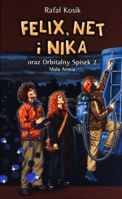 Felix, Net i Nika T6 Orbitalny Spisek 2 w.2012 - KosikRafał - Książki Książki dla młodzieży