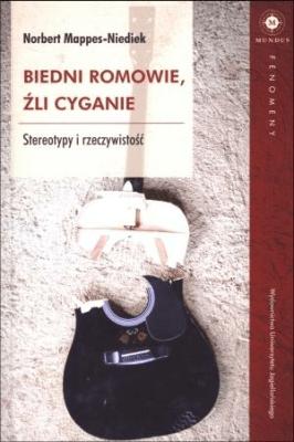 Biedni Romowie, źli Cyganie - Mappes-NiediekNorbert - Książki Reportaż, literatura faktu