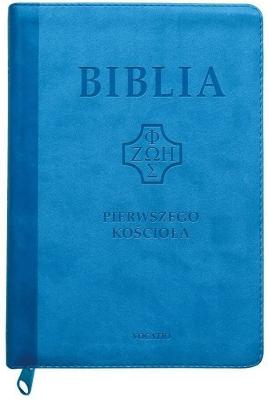 Biblia pierwszego Kościoła z paginatorami, błękitna. - Opracowaniezbiorowe - Książki Religioznawstwo, nauki teologiczne