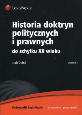Historia doktryn politycznych i prawnych - DubelLech - Książki Prawo, administracja