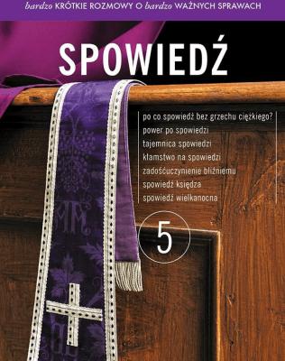 Bardzo krótkie rozmowy...cz.5 Spowiedź - Opracowaniezbiorowe - Książki Religioznawstwo, nauki teologiczne