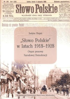 """""""Słowo Polskie"""" w latach 1918-1928 - MaguśJustyna - Książki Historia, archeologia"""