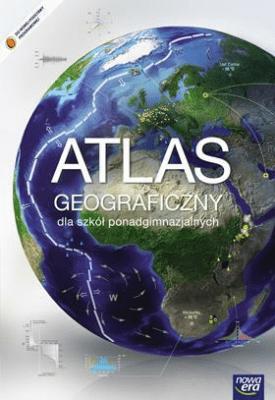 Atlas Geograficzny dla szkół ponadgimnazjalnych. - koord. Krystian Chariza, red. prow. Marek Dajek,  - Książki Podręczniki do szkół podst. i średnich
