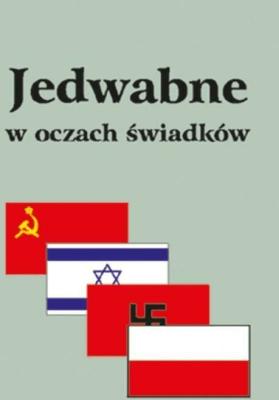 Jedwabne w oczach świadków. - Eugeniusz Marciniak - Książki Reportaż, literatura faktu