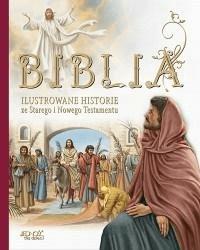 Biblia. Ilustrowane historie ze ST i NT - Opracowaniezbiorowe - Książki Poradniki i albumy