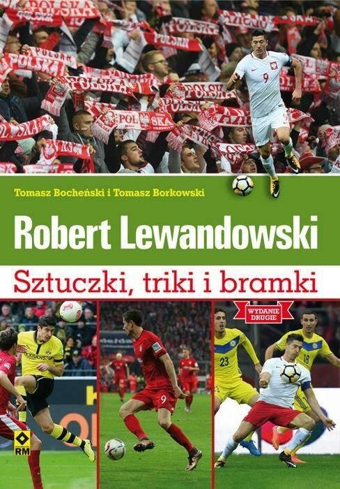 Robert Lewandowski. Sztuczki, triki i bramki.