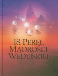18 pereł mądrości wedyjskiej - Opracowaniezbiorowe - Książki Religioznawstwo, nauki teologiczne