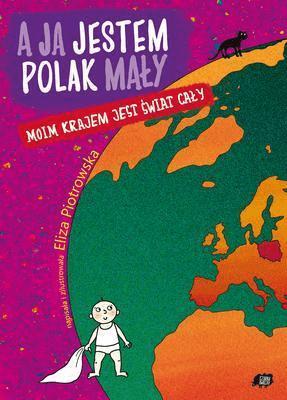 A Ja Jestem Polak Mały Eliza Piotrowska Książki Książki