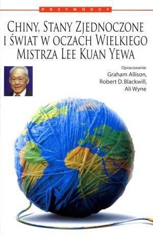 Chiny, Stany Zjednoczone i Świat w oczach...