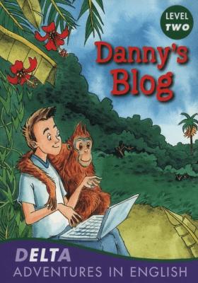 Danny's Blog Level 2 - praca zbiorowa - Książki Książki obcojęzyczne