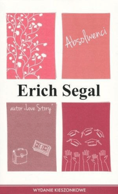 Absolwenci pocket - SegalErich - Książki Literatura piękna
