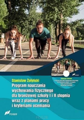 Program nauczania wychowania fizycznego dla branżowej szkoły I i II stopnia wraz z planami pracy i kryteriami oceniania.