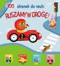 100 okienek do nauki. Ruszamy w drogę! - Opracowaniezbiorowe - Książki Książki dla dzieci