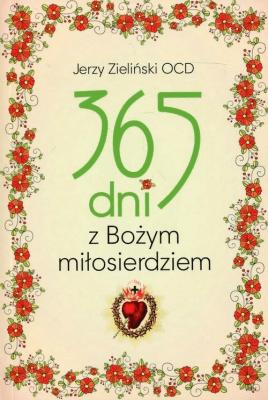 365 dni z Bożym Miłosierdziem - ZielińskiJerzy - Książki Poradniki i albumy