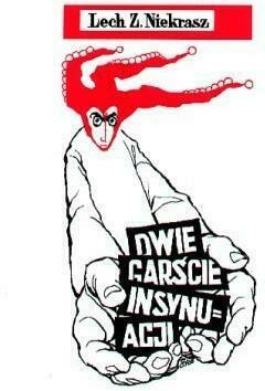 Dwie garście insynuacji - Lech Z. Niekrasz - Książki Literatura piękna