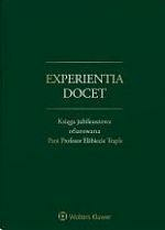 Experientia docet.Księga jubileuszowa ofiarowana.. - praca zbiorowa - Książki Prawo, administracja