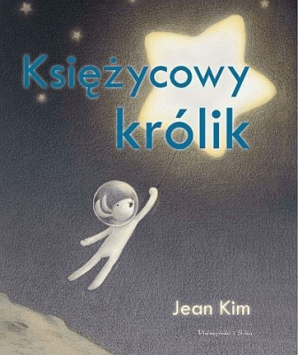 Księżycowy Królik Kim Jean Książki Książki Dla Dzieci