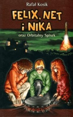 Felix, Net i Nika T5 Orbitalny spisek TW w.2014 - KosikRafał - Książki Książki dla młodzieży