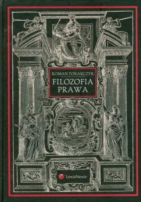 Filozofia prawa - TokarczykRoman - Książki Prawo, administracja