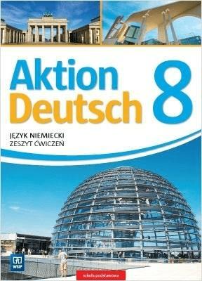 Aktion Deutsch 8 ćw. WSiP - PotapowiczAnna, PiszczatowskiPaweł - Książki Książki do nauki języka obcego