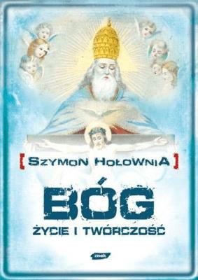 Bóg. Życie i twórczość - HołowniaSzymon - Książki Biografie, wspomnienia