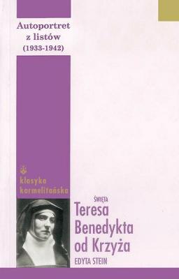 Autoportret z listów II (1933-1942) Tw - Opracowaniezbiorowe - Książki Religioznawstwo, nauki teologiczne