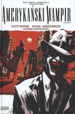Amerykański wampir. Tom 2. - SnyderScott - Książki Komiksy