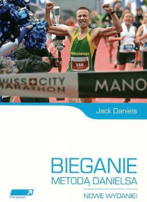 Bieganie metodą Danielsa. Wydanie II. - DanielsJack - Książki Sport, forma fizyczna
