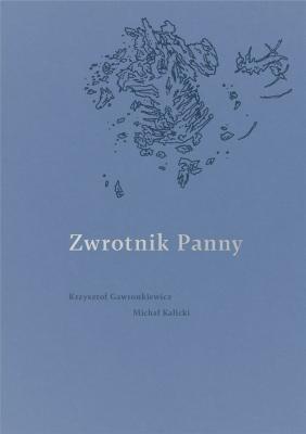 Zwrotnik Panny - GawronkiewiczK., KalickiM. - Książki Literatura piękna