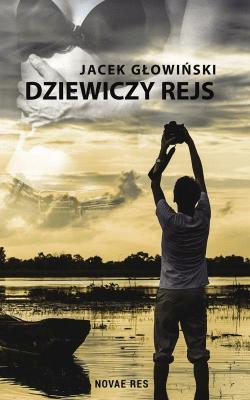 Dziewiczy rejs - GłowińskiJacek - Książki Książki dla młodzieży