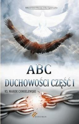 ABC duchowości cz. I - ChmielewskiMarek - Książki Religioznawstwo, nauki teologiczne