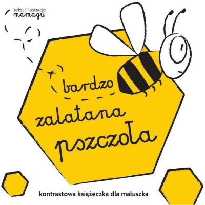 Bardzo Zalatana Pszczoła Kontrastowa Książeczka Dla