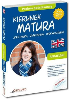 Angielski Kierunek Matura Poziom podstawowy - Opracowaniezbiorowe - Książki Książki do nauki języka obcego