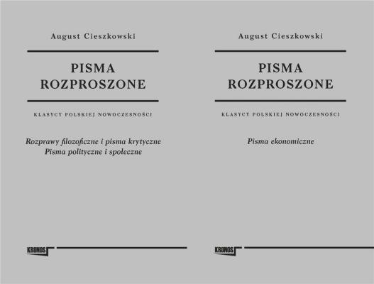 Pisma rozproszone T.1-2 - CieszkowskiAugust - Książki Książki naukowe i popularnonaukowe