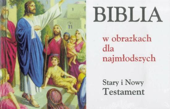 Biblia w obrazkach dla najmłodszych ST i NT(album) - Opracowaniezbiorowe - Książki Religioznawstwo, nauki teologiczne