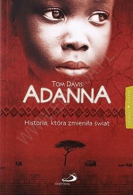 Adanna. Historia, która zmieniła świat - DavisTom - Książki Religioznawstwo, nauki teologiczne