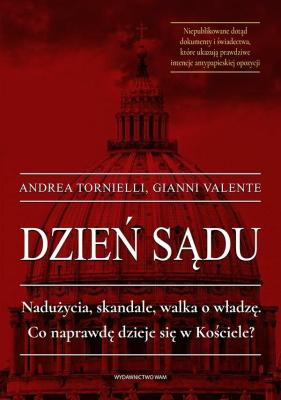 Dzień sądu - TornielliAndrea, GianniValente - Książki Reportaż, literatura faktu