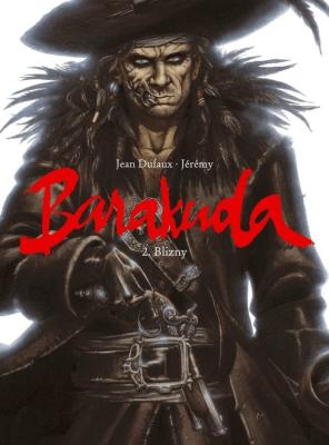 Barakuda T.2 Blizny - DufauxJean - Książki Komiksy