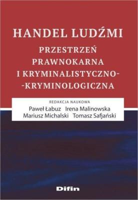 Handel ludźmi DIFIN - Opracowaniezbiorowe - Książki Prawo, administracja