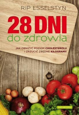 28 dni do zdrowia - EsselstynRip - Książki Kuchnia, potrawy