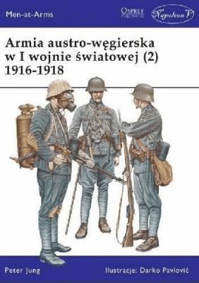 Armia austro-węgierska w I wojnie światowej (2) - JungPeter - Książki Historia, archeologia