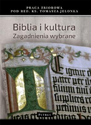 Biblia i Kultura - Opracowaniezbiorowe - Książki Religioznawstwo, nauki teologiczne