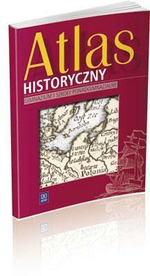 Atlas GIM i LO Historyczny WSIP - Opracowaniezbiorowe - Książki Podręczniki do szkół podst. i średnich